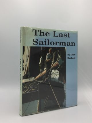 THE LAST SAILORMAN. DURHAM Dick