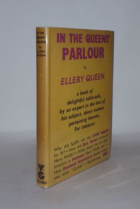 IN THE QUEENS' PARLOUR And other Leaves from the Editors' Notebook. QUEEN Ellery