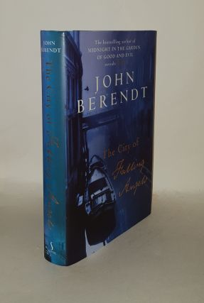 THE CITY OF FALLING ANGELS. BERENDT John