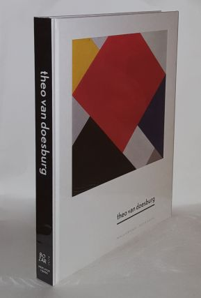 THEO VAN DOESBURG A New Expression of Life Art and Technology. FABRE Gladys C. DUJARDIN Paul,...