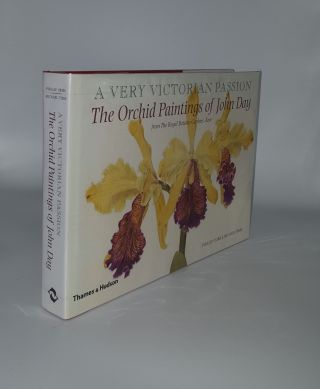 A VERY VICTORIAN PASSION The Orchid Paintings of John Day 1863 to 1888. TIBBS Michael CRIBB Phillip