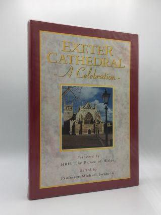 EXETER CATHEDRAL A Celebration. SWANTON Michael