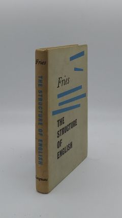 THE STRUCTURE OF ENGLISH An Introduction to the Construction of English Sentences. FRIES Charles...
