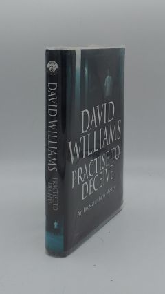 PRACTISE TO DECEIVE. WILLIAMS David