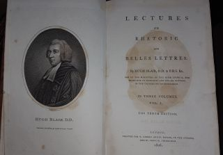 LECTURES ON RHETORIC AND BELLES LETTRES Tenth Edition in Three Volumes