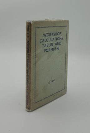 WORKSHOP CALCULATIONS TABLES AND FORMULAE. CAMM F. J
