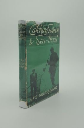 CATCHING SALMON AND SEA-TROUT. BALFOUR-KINNEAR G. P. R
