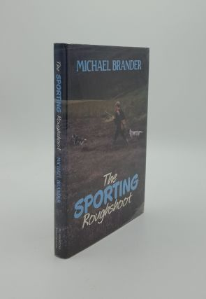 THE SPORTING ROUGHSHOOT. BRANDER Michael