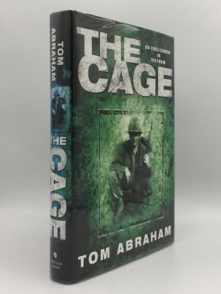 THE CAGE An Englishman in Vietnam. ABRAHAM Tom