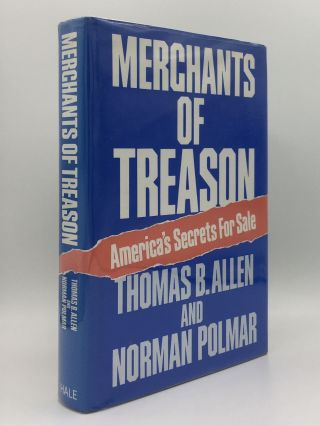 MERCHANT OF TREASON America's Secrets For Sale. POLMAR Norman ALLEN Thomas B