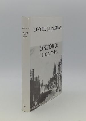 OXFORD The Novel. BELLINGHAM Leo