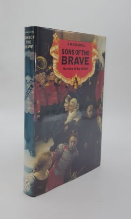 SONS OF THE BRAVE The Story of Boy Soldiers. COCKERILL A. W