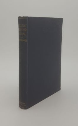 THE LIGHT AEROPLANE MANUAL. BRADBROOKE F. D