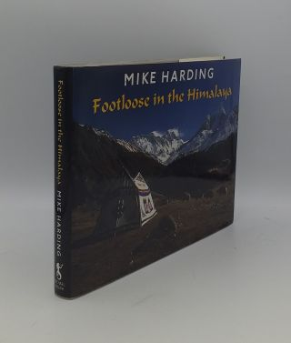 FOOTLOOSE IN THE HIMALAYA. HARDING Mike