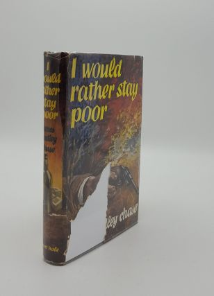 I WOULD RATHER STAY POOR. CHASE James Hadley