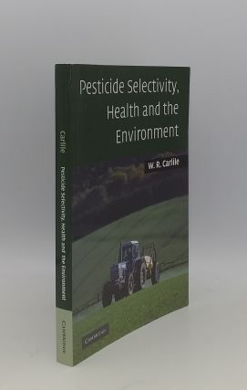 PESTICIDE HEALTH AND THE ENVIRONMENT. CARLILE W. R