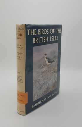 THE BIRDS OF THE BRITISH ISLES Volume X. LODGE George E. BANNERMAN David Armitage