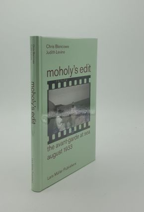 MOHOLY'S EDIT The Avant-Garde at Sea August 1933. LEVINE Judith BLENCOWE Chris
