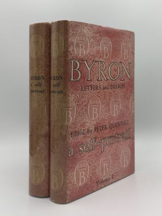 BYRON A Self-Portrait Letters and Diaries 1798 to 1824 Volume I [&] Volume II. QUENNELL Peter...