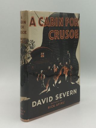 A CABIN FOR CRUSOE. SEVERN David