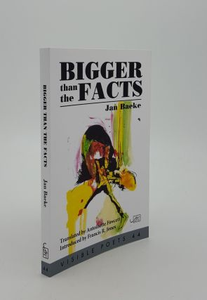 BIGGER THAN THE FACTS. FAWCETT Antoinette BAEKE Jan