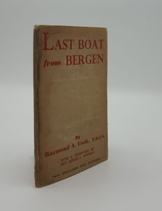 LAST BOAT FROM BERGEN. COOK Raymond A
