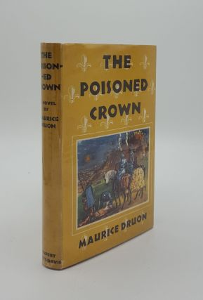 THE POISONED CROWN. DRUON Maurice