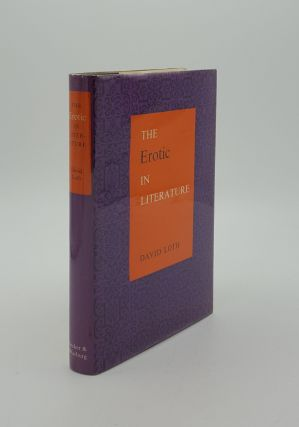 THE EROTIC IN LITERATURE A Historical Survey of Pornography as Delightful as it is Indiscreet....