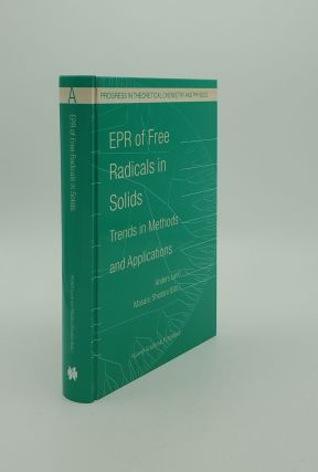 EPR OF FREE RADICALS IN SOLIDS Trends in Methods and Applications (Progress in Theoretical...