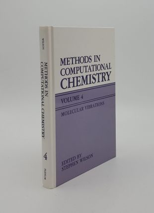 METHODS IN COMPUTATIONAL CHEMISTRY Volume 4 Molecular Vibrations. WILSON Stephen