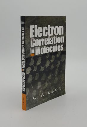 ELECTRON CORRELATION IN MOLECULES. WILSON Stephen