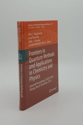FRONTIERS IN QUANTUM METHODS AND APPLICATIONS IN CHEMISTRY AND PHYSICS Selected Proceedings of...