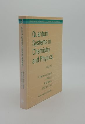 QUANTUM SYSTEMS IN CHEMISTRY AND PHYSICS Volume 2 Advanced Problems and Complex Systems (Progress...