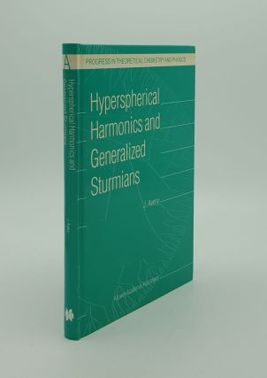 HYPERSPHERICAL HARMONICS AND GENERALIZED STURMIANS (Progress in Theoretical Chemistry and...