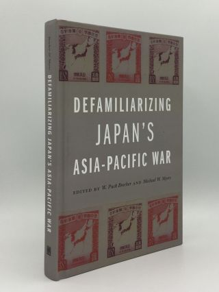 DEFAMILIARIZING JAPAN'S ASIA-PACIFIC WAR. MYERS Michael W. BRECHER W. Puck