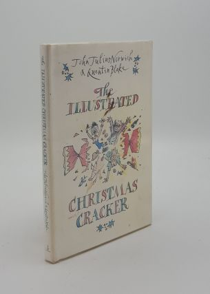 THE ILLUSTRATED CHRISTMAS CRACKER. BLAKE Quentin NORWICH John Julius