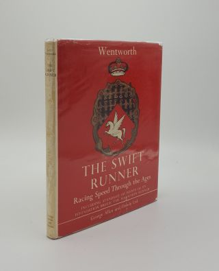 THE SWIFT RUNNER Racing Speed Through the Ages Including Standard Points of Its Foundation Breed...