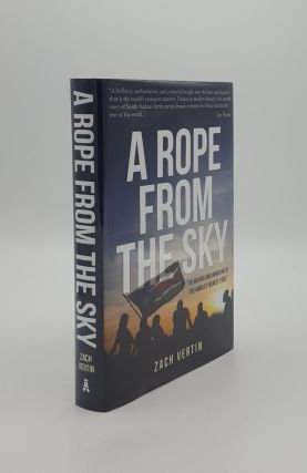 A ROPE FROM THE SKY The Making and Unmaking of the World's Newest State. VERTIN Zach