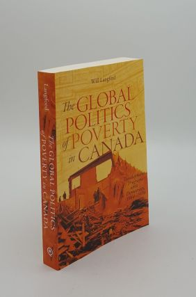 THE GLOBAL POLITICS OF POVERTY IN CANADA Development Programs and Democracy 1964-1979. LANGFORD Will