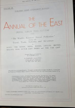 THE ANNUAL OF THE EAST Volume III Royal Jubilee Year Edition 1935.