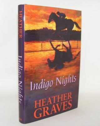 INDIGO NIGHTS. GRAVES Heather