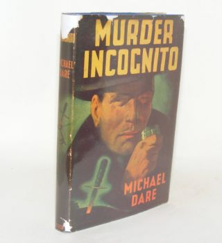 MURDER INCOGNITO. DARE Michael