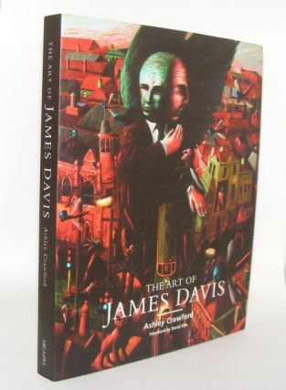 THE ART OF JAMES DAVIS. CRAWFORD Ashley DAVIS James.