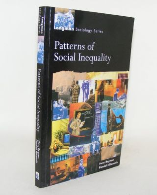 PATTERNS OF SOCIAL INEQUALITY Essays for Richard Brown Longman Sociology Series. GLAVANIS Pandeli...