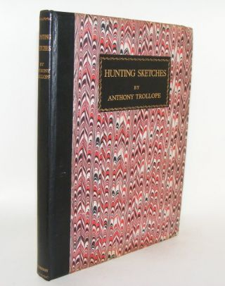 HUNTING SKETCHES. BALL Robert TROLLOPE Anthony