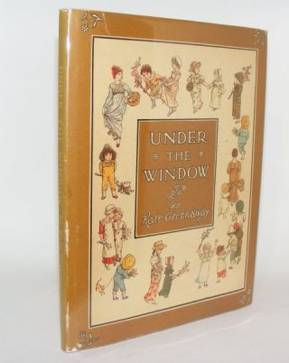 UNDER THE WINDOW Pictures and Rhymes for Children. GREENAWAY Kate
