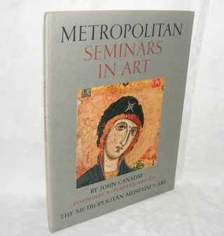 METROPOLITAN SEMINARS IN ART Portfolio 9 Techniques Tempera and Oil. CANADAY John