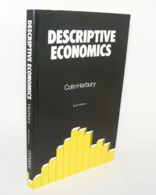 DESCRIPTIVE ECONOMICS. HARBURY Colin