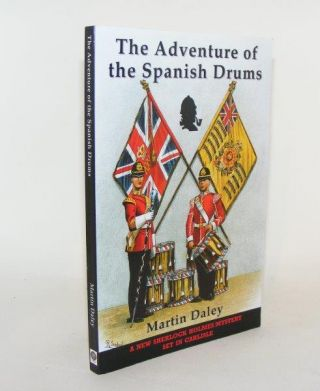 THE ADVENTURE OF THE SPANISH DRUMS. DALEY Martin