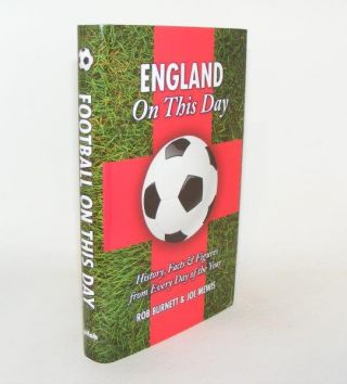 ENGLAND ON THIS DAY History Facts and Figures from Every Day of the Year. MEWIS Joe BURNETT Rob.